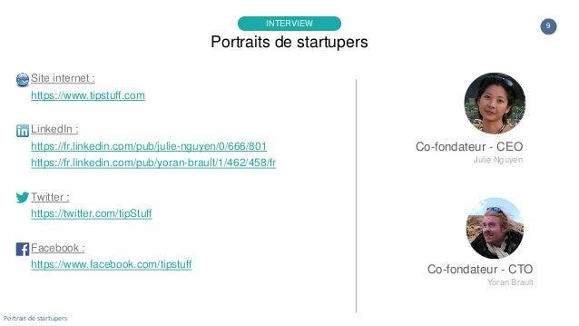 Co-fondateur - CTO Yoran Brault 9 Co-fondateur - CEO Julie Nguyen Site internet : https://www.tipstuff.com LinkedIn : http...