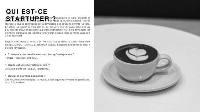 #PortraitDeStartuper #73 - Qarnot - Miroslav Sviezeny Slide 2