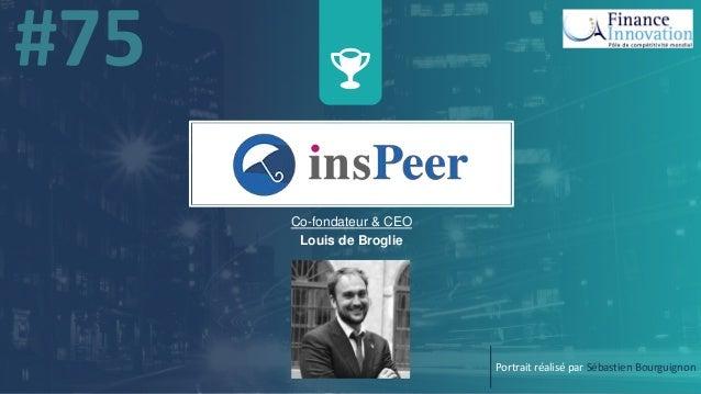 w Co-fondateur & CEO Louis de Broglie Portrait réalisé par Sébastien Bourguignon