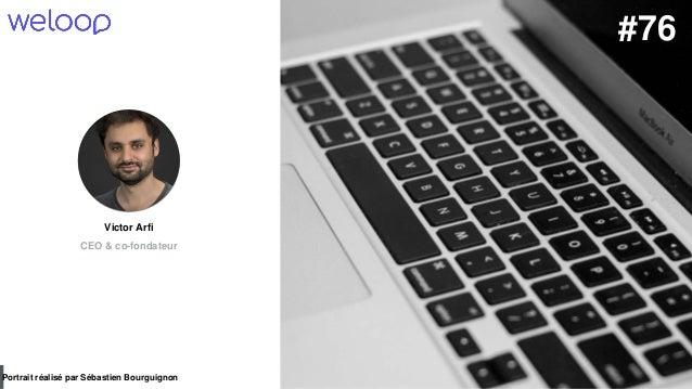 #PortraitDeStartuper par Sébastien Bourguignon Victor Arfi CEO & co-fondateur Portrait réalisé par Sébastien Bourguignon #...