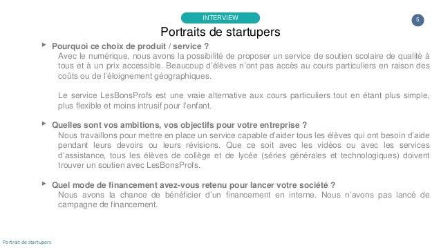 5 ▸ Pourquoi ce choix de produit / service ? Avec le numérique, nous avons la possibilité de proposer un service de soutie...