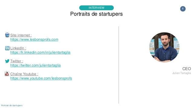 8 Site internet : https://www.lesbonsprofs.com LinkedIn : https://fr.linkedin.com/in/julientartaglia Twitter : https://twi...