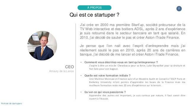 Portrait de startuper #80 - ASTON iTrade Finance - Amaury de la Lance Slide 2