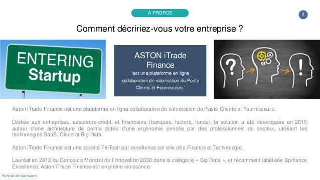 Portrait de startuper #80 - ASTON iTrade Finance - Amaury de la Lance Slide 3