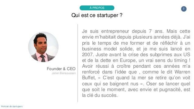 Je suis entrepreneur depuis 7 ans. Mais cette envie m'habitait depuis plusieurs années déjà. J'ai pris le temps de me form...