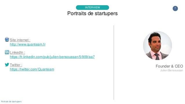 7 Site internet : http://www.quanteam.fr LinkedIn : https://fr.linkedin.com/pub/julien-bensoussan/5/909/aa7 Twitter : http...