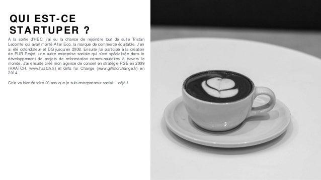 #PortraitDeStartuper par Sébastien Bourguignon QUI EST-CE STARTUPER ? A la sortie d'HEC, j'ai eu la chance de rejoindre to...
