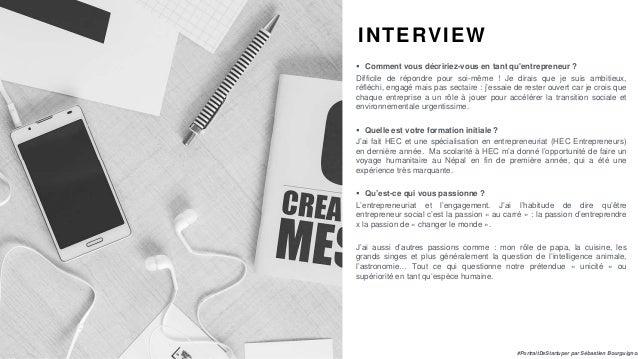 #PortraitDeStartuper par Sébastien Bourguignon INTERVIEW  Comment vous décririez-vous en tant qu'entrepreneur ? Difficile...