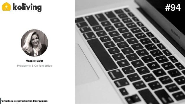 #PortraitDeStartuper par Sébastien Bourguignon Magalie Safar Présidente & Co-fondatrice Portrait réalisé par Sébastien Bou...