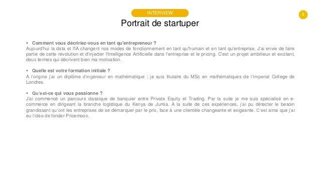 #PortraitDeStartuper #98 - Pricemoov - Pierre Hebrard Slide 3