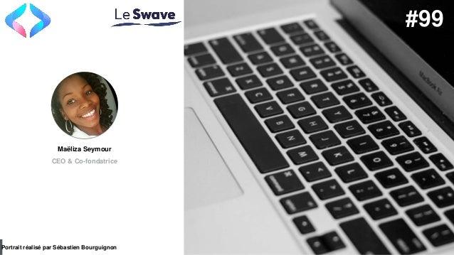 #PortraitDeStartuper par Sébastien Bourguignon Maëliza Seymour CEO & Co-fondatrice Portrait réalisé par Sébastien Bourguig...