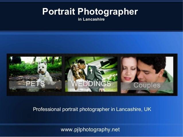 Portrait Photographer in Lancashire www.pjlphotography.net Professional portrait photographer in Lancashire, UK