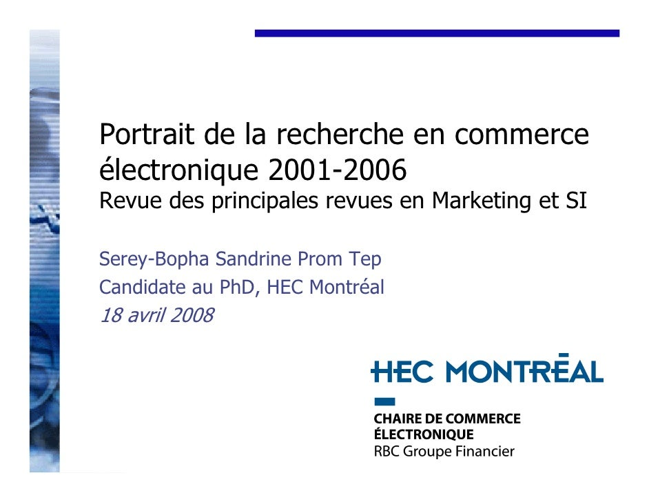 Portrait de la recherche en commerce électronique 2001-2006 Revue des principales revues en Marketing et SI  Serey-Bopha S...