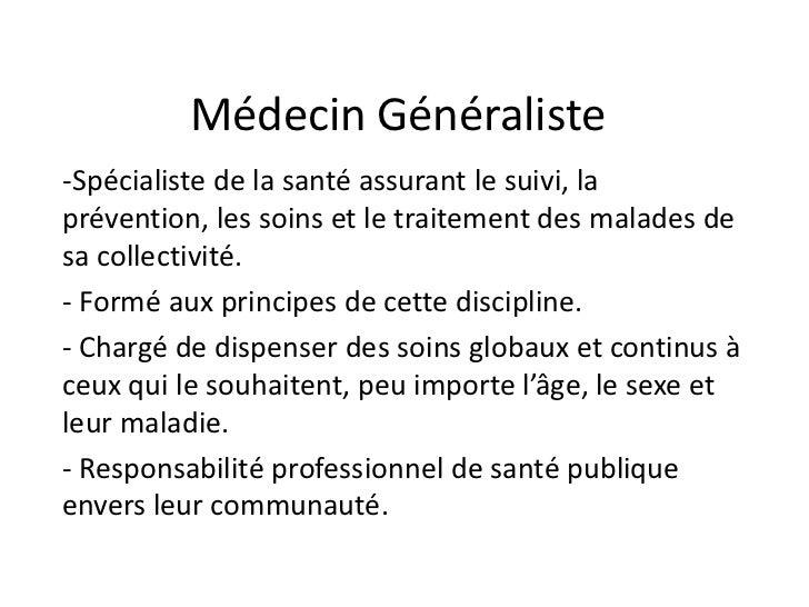Médecin Généraliste-Spécialiste de la santé assurant le suivi, laprévention, les soins et le traitement des malades desa c...