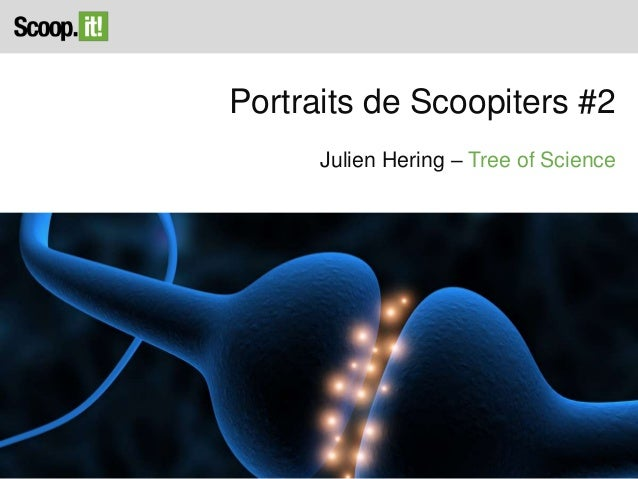 Portraits de Scoopiters #2 Julien Hering – Tree of Science