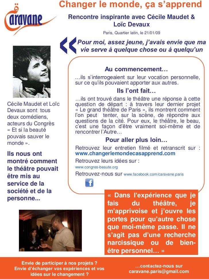 Changer le monde, ça s'apprend                          Rencontre inspirante avec Cécile Maudet &                         ...