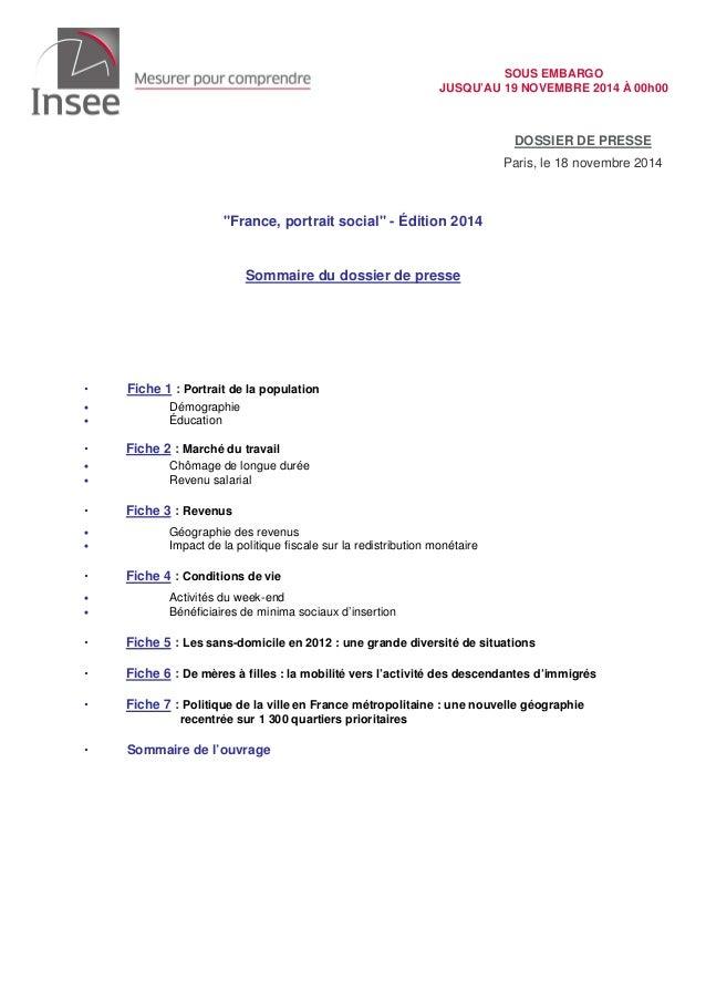 """JUSQU'AU 19 NOVEMBRE 2014 À 00h00  """"France, portrait social"""" - Édition 2014  Sommaire du dossier de presse   Fiche 1 : Por..."""