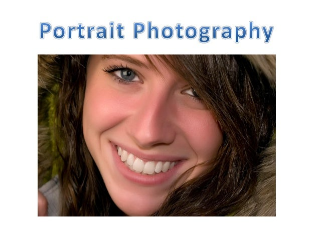 • Portrait Photography is one of most common forms of photography. • Portraiture, is the art of capturing a subject's expr...