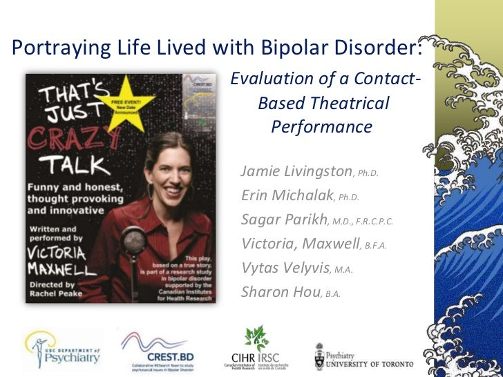 Portraying Life Lived with Bipolar Disorder:                       Evaluation of a Contact-                          Based...