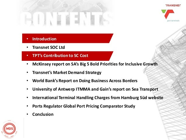 22 • Introduction • Transnet SOC Ltd • TPT's Contribution to SC Cost • McKinsey report on SA's Big 5 Bold Priorities for I...