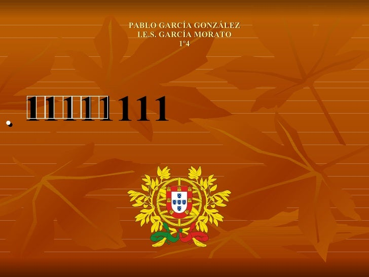 PABLO GARCÍA GONZÁLEZ I.E.S. GARCÍA MORATO 1º4 <ul><li> </li></ul>
