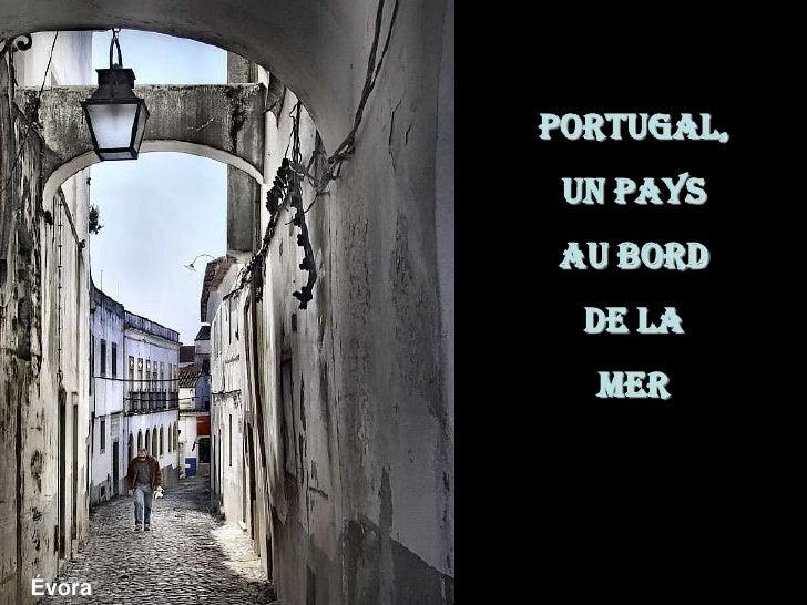 Portugal, <br />un pays <br />au bord <br />de la <br />mer<br />Évora<br />