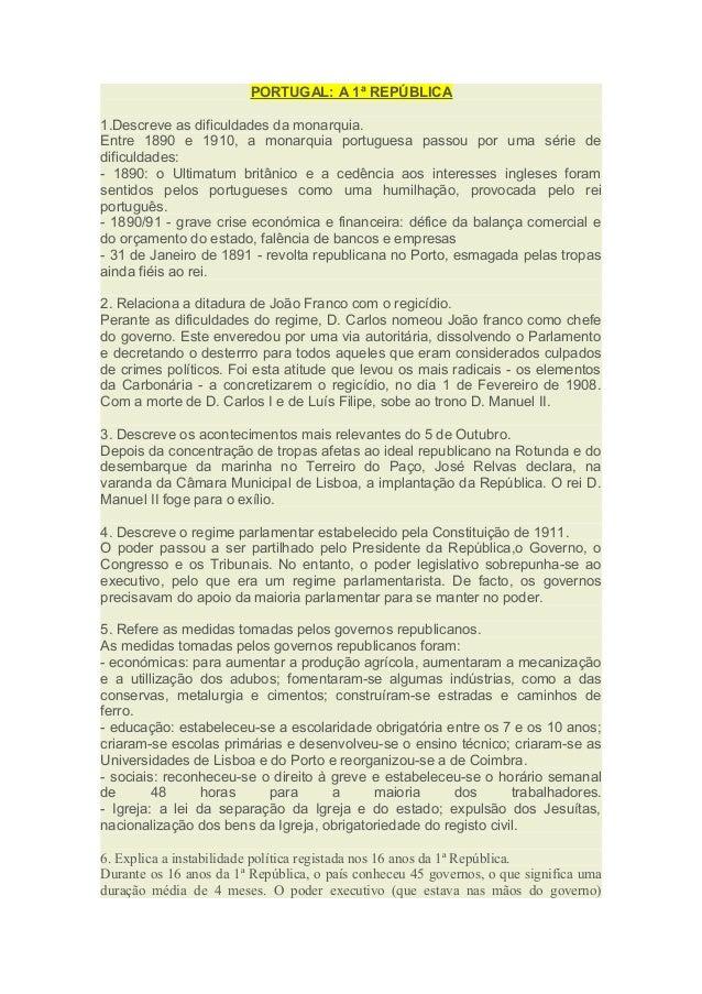 PORTUGAL: A 1ª REPÚBLICA  1.Descreve as dificuldades da monarquia.  Entre 1890 e 1910, a monarquia portuguesa passou por u...