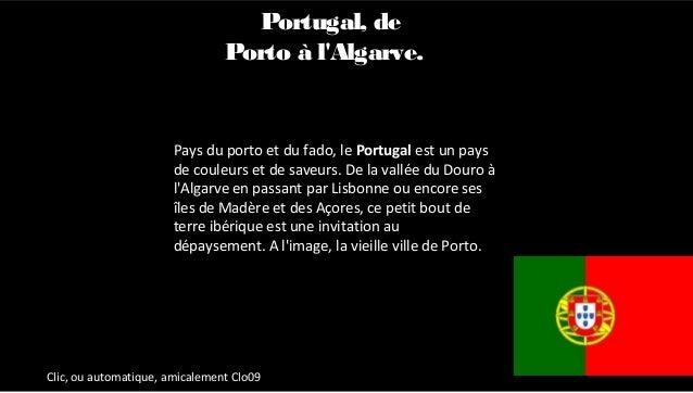 Pays du porto et du fado, le Portugal est un pays de couleurs et de saveurs. De la vallée du Douro à l'Algarve en passant ...