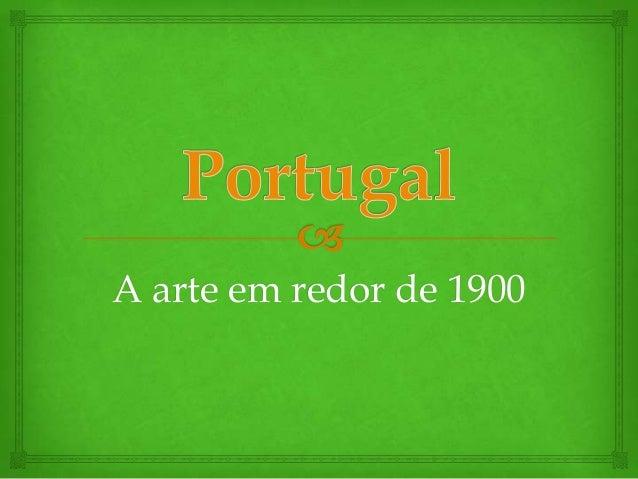 A arte em redor de 1900