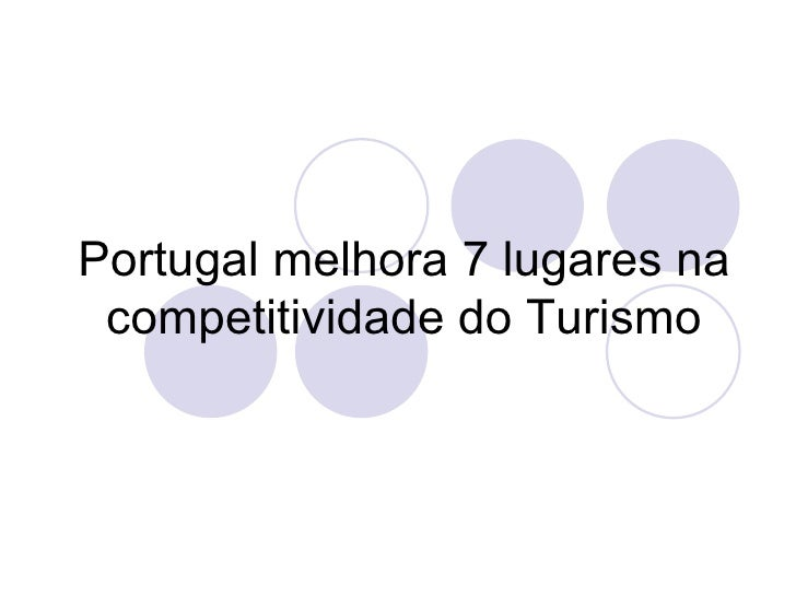 Portugal melhora 7 lugares na competitividade do Turismo