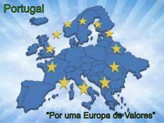 """Índice: • """"Por uma Europa de Valores"""" • Introdução 1. Portugal – População – Superfície – Língua Oficial – Religião – A Ca..."""