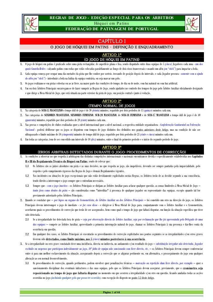 REGRAS DE JOGO - EDIÇÃO ESPECIAL PARA OS ÁRBITROS                                              Hóquei em Pa tins          ...