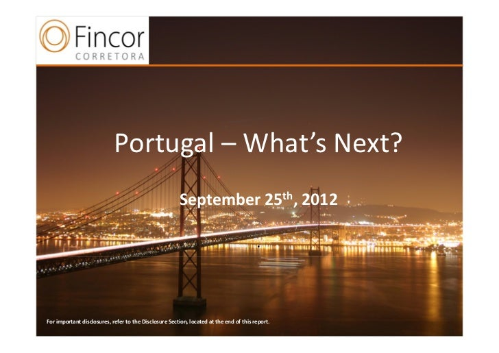 Portugal– What's Next?                                                        September25th,2012                       ...