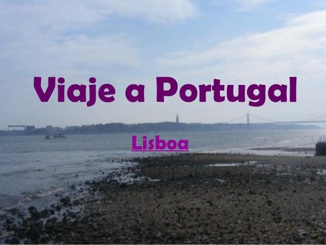 Viaje a Portugal Lisboa