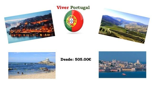 Viver Portugal Desde: 505.00€