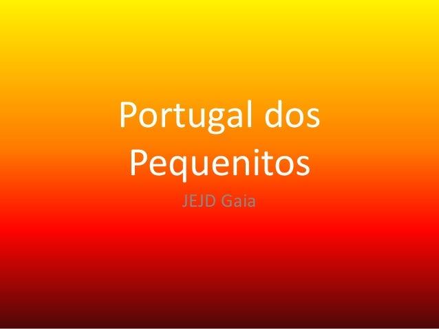 Portugal dos Pequenitos JEJD Gaia