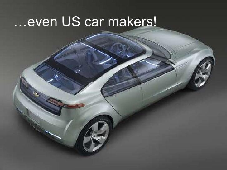 …even US car makers!