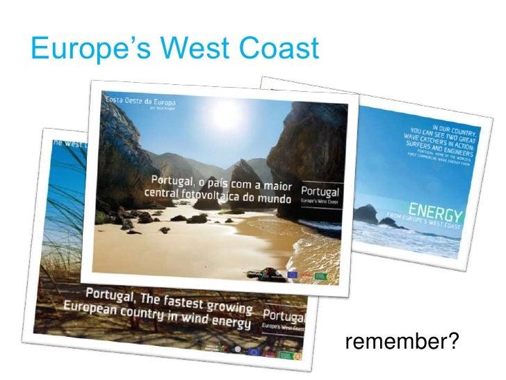 Europe's West Coast                           remember?