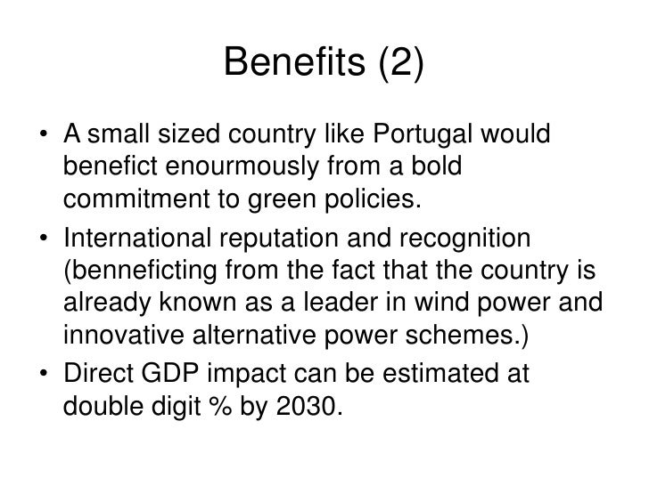 Action Plan • Promote an economic study by independent   experts to predict the impact of the de-carbonizing   the Portugu...