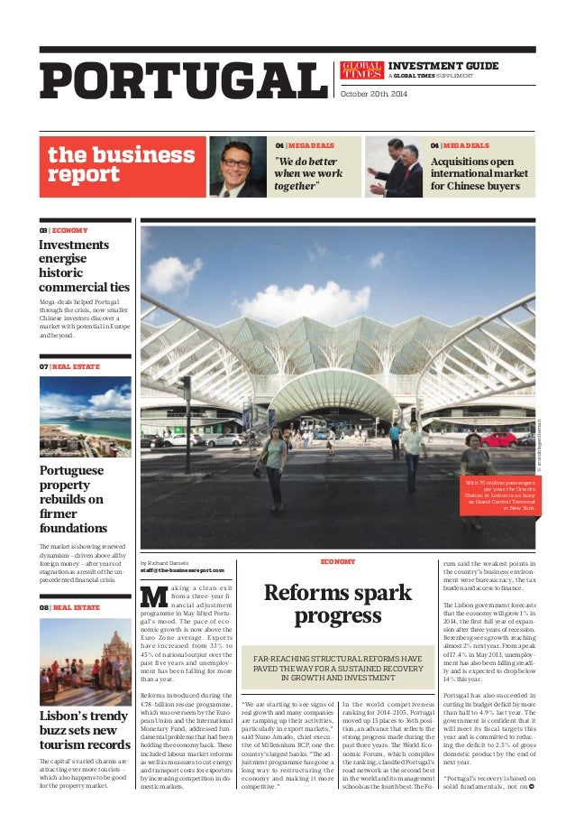 PORTUGAL  the business  report  investment GUIDE  A Global times supplement  October 20th, 2014  04   MEGA DEALS 04   MEGA...