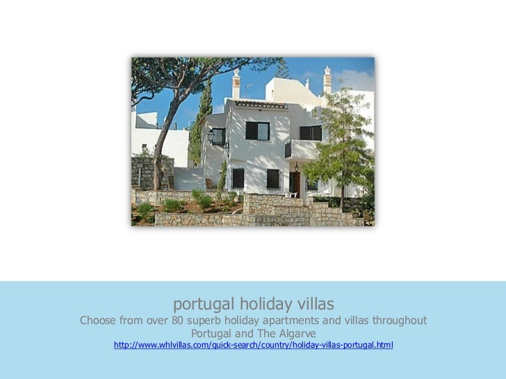 portugal holiday villasChoose from over 80 superb holiday apartments and villas throughout                     Portugal an...