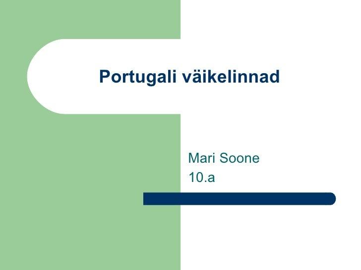 Portugali väikelinnad Mari Soone 10.a
