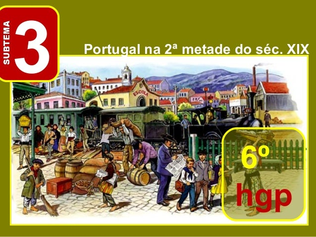 3 Portugal na 2ª metade do séc. XIX 6º hgp
