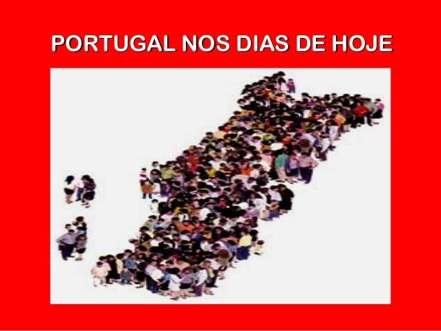 PORTUGAL NOS DIAS DE HOJEPORTUGAL NOS DIAS DE HOJE