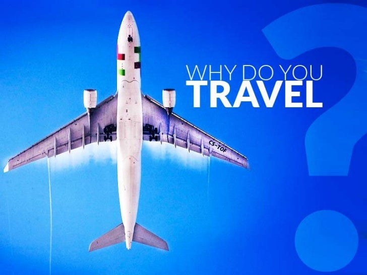 Why People Travel.