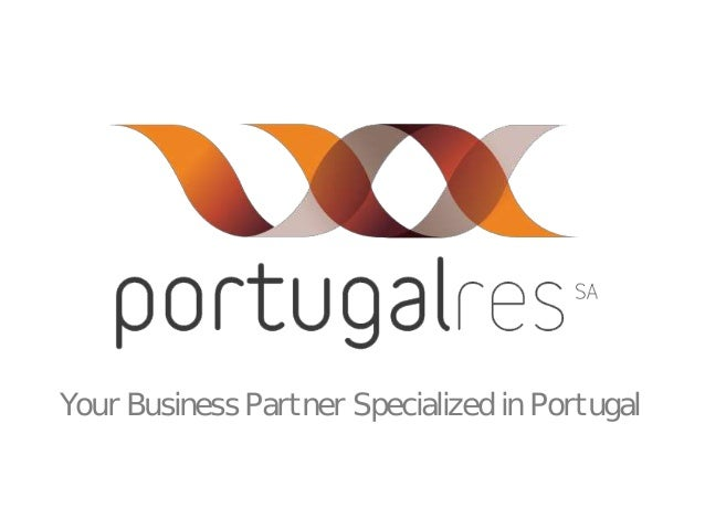 Your Business Partner Specialized in Portugal