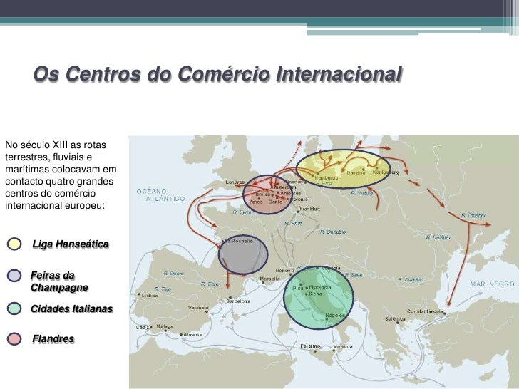 Lisboa nos Circuitos Comerciais do Século XIII                  O transporte terrestre continuava problemático pois       ...