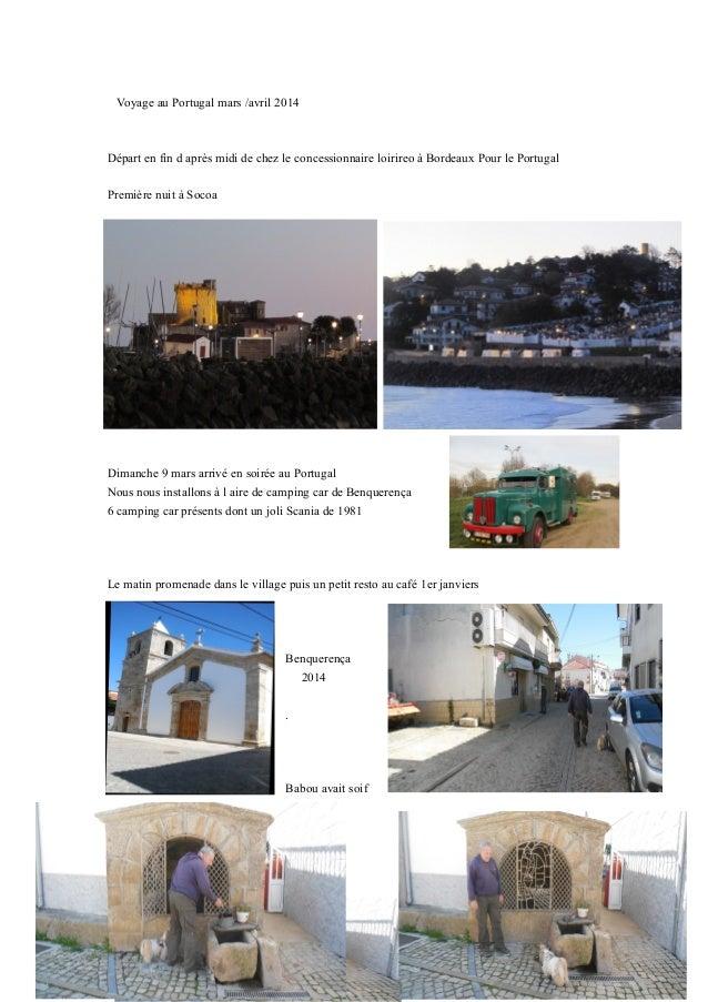 Voyage au Portugal mars /avril 2014 Départ en fin d après midi de chez le concessionnaire loirireo à Bordeaux Pour le Port...