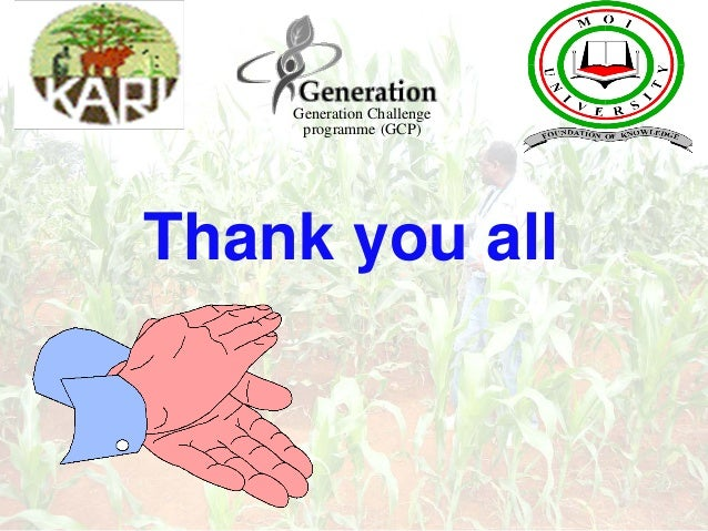 Thank you all Generation Challenge programme (GCP)