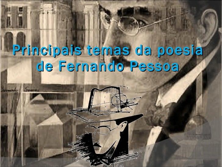Principais temas da poesia de Fernando Pessoa